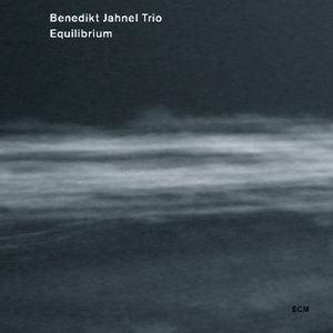 Picture of Bendikt Jahnel Trio - Equilibrium