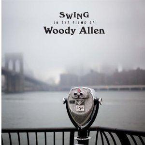 Изображение Swing In The Films Of Woody Allen