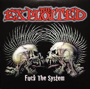 Изображение The Exploited – Fuck The System