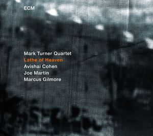 Picture of Mark Turner -  Lathe of Heaven