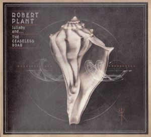 Picture of  Robert Plant And The Sensational Space Shifters – Lullaby And... The Ceaseless Roar