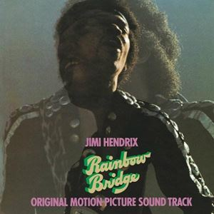 Изображение Jimi Hendrix – Rainbow Bridge - Original Motion Picture Sound Track