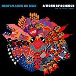 Изображение Nightmares On Wax ‎– A Word Of Science (The 1st & Final Chapter)