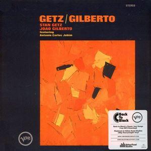 Изображение Stan Getz / Joao Gilberto Featuring Antonio Carlos Jobim – Getz / Gilberto