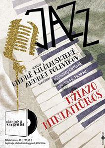 Picture of Džiazo miniatiūros: Giedrės Kilčiauskienės ir Andrejaus Polevikovo koncertas knygyne