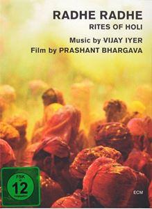 Изображение  Vijay Iyer / Prashant Bhargava – Radhe Radhe (Rites Of Holi)