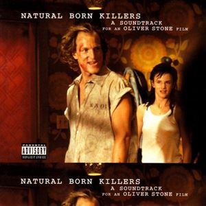 Изображение Natural Born Killers: A Soundtrack For An Oliver Stone Film