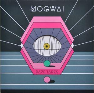 Изображение Mogwai – Rave Tapes
