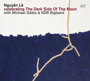 Picture of Nguyên Lê – Celebrating The Dark Side Of The Moon
