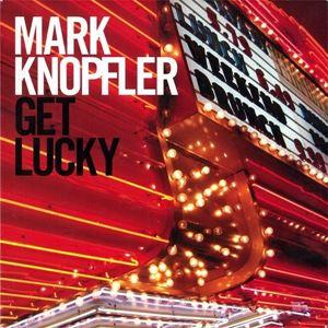 Изображение Mark Knopfler – Get Lucky