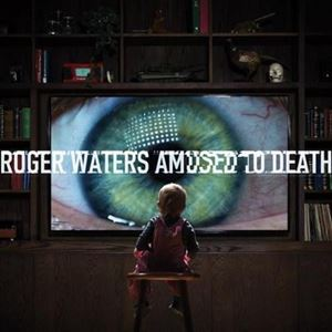 Изображение  Roger Waters – Amused To Death