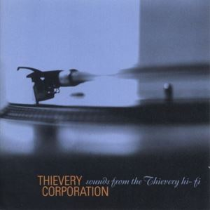 Изображение  Thievery Corporation ‎– Sounds From The Thievery Hi-Fi