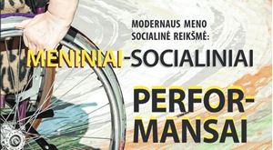 """Picture of Knygos """"Modernaus meno socialinė reikškmė: meniniai–socialiniai performansai"""" pristatymas"""