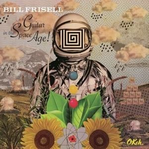 Изображение  Bill Frisell ‎– Guitar In The Space Age!