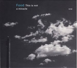 Изображение  Food ‎– This Is Not A Miracle
