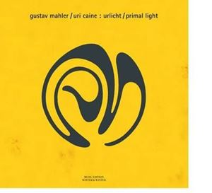Picture of  Gustav Mahler, Uri Caine – Urlicht / Primal Light