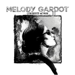 Изображение  Melody Gardot ‎– Currency Of Man