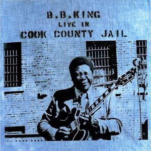Изображение  B.B. King ‎– Live In Cook County Jail
