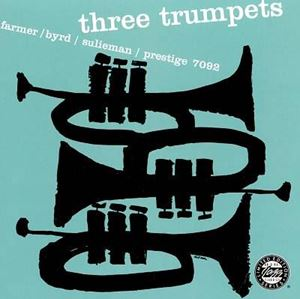 Изображение  Art Farmer, Donald Byrd, Idrees Sulieman – Three Trumpets