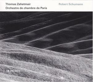Picture of  Thomas Zehetmair, Orchestre De Chambre De Paris - Robert Schumann