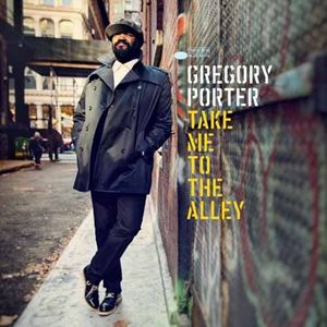 Изображение  Gregory Porter ‎– Take Me To The Alley