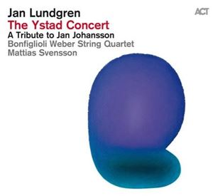 Picture of  Jan Lundgren ‎– The Ystad Concert (A Tribute To Jan Johansson)