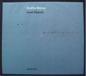 Изображение Zsófia Boros ‎– Local Objects