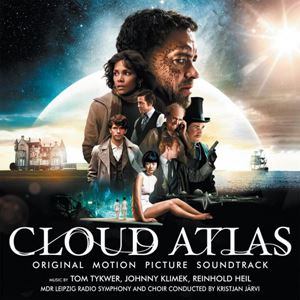 Изображение Tom Tykwer, Johnny Klimek, Reinhold Heil ‎– Cloud Atlas (Original Motion Picture Soundtrack)