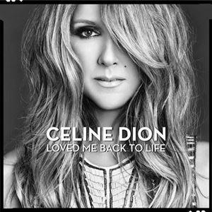 Изображение Celine Dion – Loved Me Back To Life