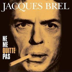 Picture of Jacques Brel - Ne Me Quitte Pas