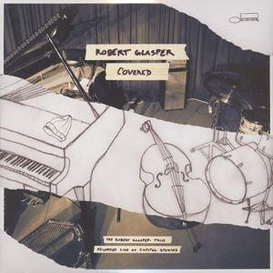 Изображение Robert Glasper – Covered (The Robert Glasper Trio Recorded Live At Capitol Studios)