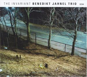Изображение  Benedikt Jahnel Trio – The Invariant