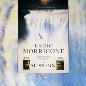 Изображение Ennio Morricone ‎– The Mission (Original Soundtrack From The Motion Picture)