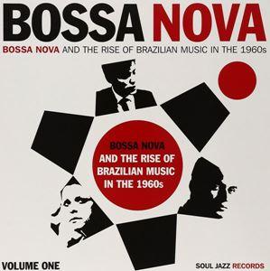 Изображение  Bossa Nova - Bossa Nova And The Rise Of Brazilian Music In The 1960s - Volume One