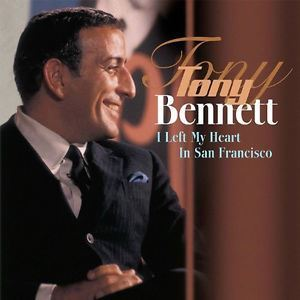 Изображение Tony Benett ‎– I Left My Heart In San Francisco