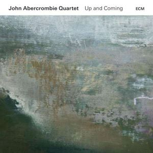 Изображение  John Abercrombie Quartet – Up And Coming