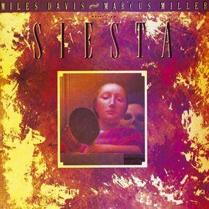 Изображение Miles Davis & Marcus Miller – Music From Siesta