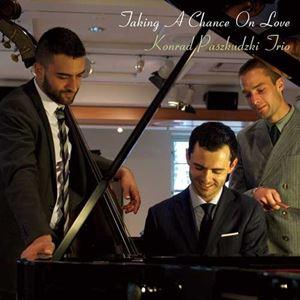 Изображение Konrad Paszkudzki Trio - Taking A Chance On Love