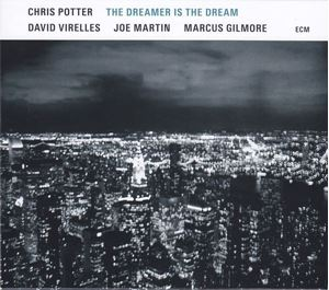 Picture of Chris Potter – The Dreamer Is The Dream