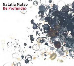 Picture of Natalia Mateo - De Profundis