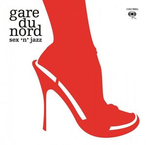 Picture of Gare Du Nord – Sex 'N' Jazz
