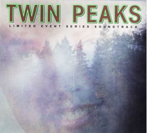 Изображение   More Images  Various ‎– Twin Peaks (Limited Event Series Soundtrack)