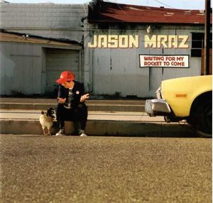 Изображение Jason Mraz – Waiting For My Rocket To Come