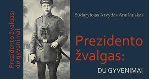 "Picture of A.Anušausko knygos ""Prezidento žvalgas:du gyvenimai"" pristatymas"