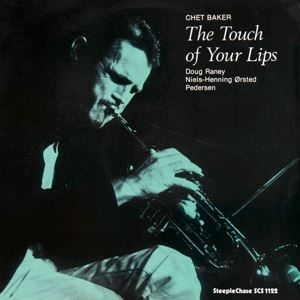 Picture of Chet Baker – The Touch Of Your Lips