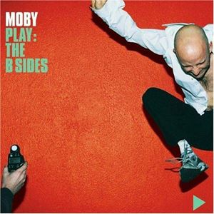 Picture of Moby – Play: The B Sides