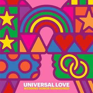 Picture of Universal Love: Wedding Songs Reimagined