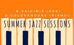 Picture of Summer Jazz Sessions: K.Vaiginis & D. Golovanovas