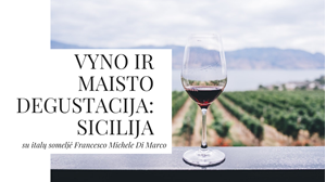 Picture of Sicilijos vyno ir maisto degustacija su italų someljė