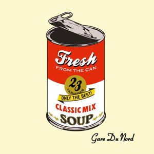 Изображение Gare Du Nord – Fresh From The Can